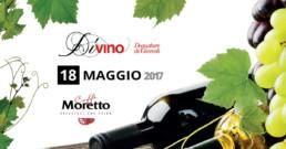 18 Maggio DiVino Degustare di Giovedì - Caffè Moretto